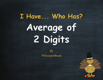 Thanksgiving Math: I Have, Who Has - Average of 2 Numbers