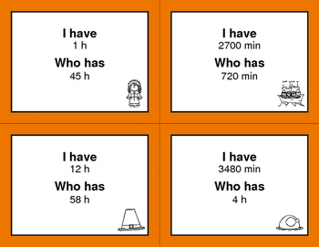 Thanksgiving Math: I Have, Who Has - Time Conversion: Minutes & Hours