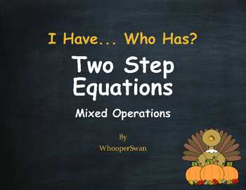 Thanksgiving Math: I Have, Who Has - Two Step Equations