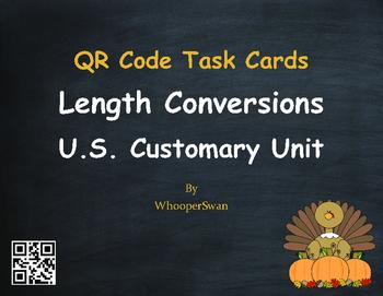 Thanksgiving Math: Length Conversions U.S. Customary Unit QR Code Task Cards