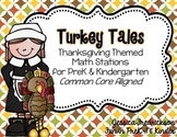 Turkey Tales: Thanksgiving Math Stations for PreK & Kinder (CC Aligned)