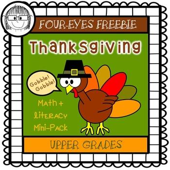 Thanksgiving Math + Literacy Mini-Pack {Four-eyes Freebie} Upper Grades