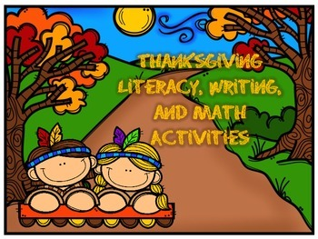 Thanksgiving Math, Literacy, and Writing