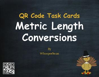 Thanksgiving Math: Metric Length Conversions QR Code Task Cards