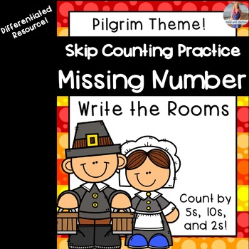 Thanksgiving Math: Missing Number/Skip Counting Write the Rooms