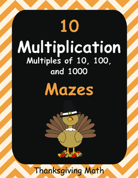 Thanksgiving Math: Multiplication Maze(Multiples of 10, 10