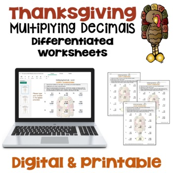 Thanksgiving Math Multiplying Decimals Worksheets (Differentiated with 3 Levels)