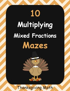 Thanksgiving Math: Multiplying Mixed Fractions Maze