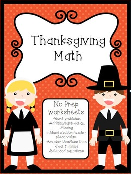 Thanksgiving Math - No Prep!