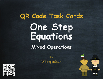Thanksgiving Math: One Step Equations (Mixed Operations) QR Code Task Cards