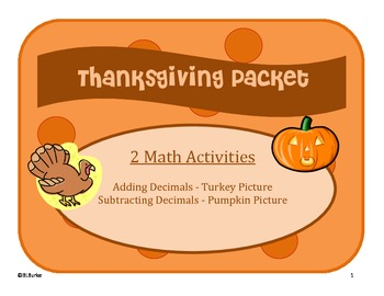 Thanksgiving Math Packet - 2 Coloring Activities - Adding + Subtracting Decimals