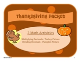 Thanksgiving Math Packet 2 Coloring Activities- Multiplying + Dividing Decimals