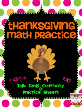Thanksgiving Math Practice {4.NBT.1-6 & 4.G.2}