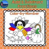Add & Subtract Fractions Math Practice Thanksgiving Color