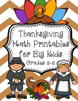 Thanksgiving Math Printables for Big Kids {assessment pages & craftivity}