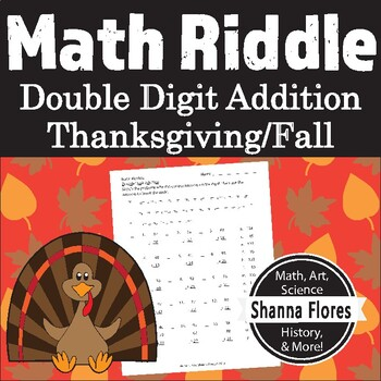 Thanksgiving Math Riddle - Double Digit Addition Worksheet - Fun Math