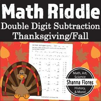 Thanksgiving Math Riddle - Double Digit Subtraction Worksheet - Fun Math