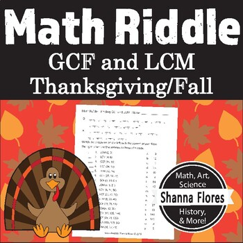 Thanksgiving Math Riddle - Finding the GCF and LCM - Fun Math
