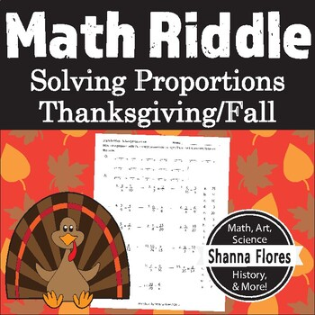 Thanksgiving Math Riddle - Solving Proportions - Fun Math