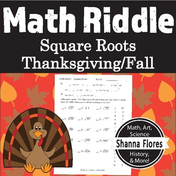 Thanksgiving Math Riddle - Square Root (Integers only) - Fun Math