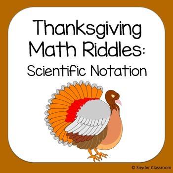 Thanksgiving Scientific Notation Math Riddles