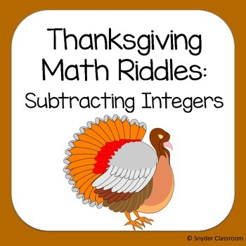 Thanksgiving Subtracting Integers Math Riddles