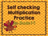 Thanksgiving Math: Self Checking Multiplication Practice f