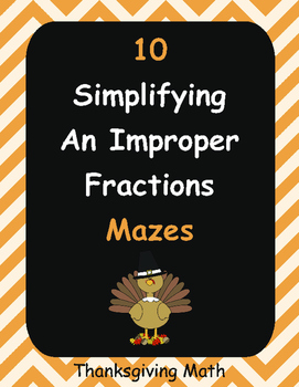 Thanksgiving Math: Simplifying an Improper Fractions Maze