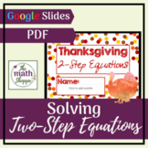 Thanksgiving Math: Solving Two Step Equations   Distance L