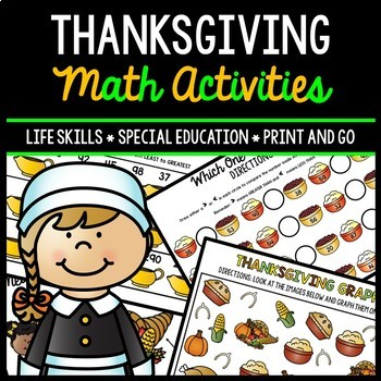 Thanksgiving Math - Special Education - Life Skills - Print and Go Worksheets