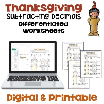 Thanksgiving Math Subtracting Decimals Worksheets (Differentiated with 3 Levels)
