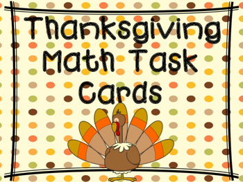 Thanksgiving Math Task Cards