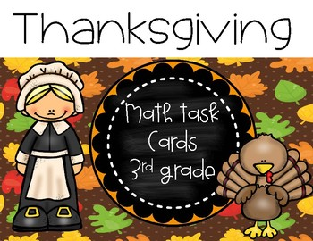 Thanksgiving Math Task Cards (3rd grade)