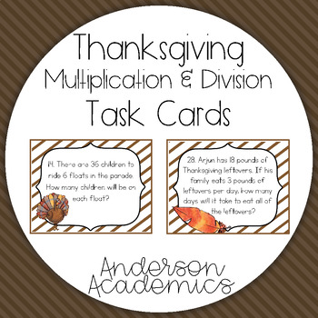 Thanksgiving Multiplication & Division Task Cards {3.OA.2}