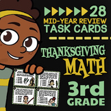 Thanksgiving Math Task Cards for 3rd Grade Math Assessments and Mid-Year Review