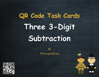 Thanksgiving Math: Three 3-Digit Subtraction QR Code Task Cards