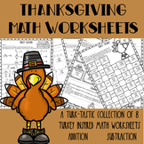 Thanksgiving Math Worksheets Addition & Subtraction Worksheets