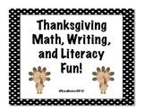 Thanksgiving Math, Writing, and Literacy Unit
