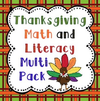Thanksgiving Math and Literacy Multi Pack