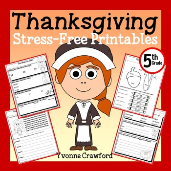 Thanksgiving NO PREP Printables - Fifth Grade Common Core Math and Literacy
