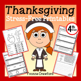 Thanksgiving NO PREP Printables - Fourth Grade Common Core Math and Literacy