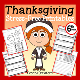 Thanksgiving NO PREP Printables - Sixth Grade Common Core Math and Literacy