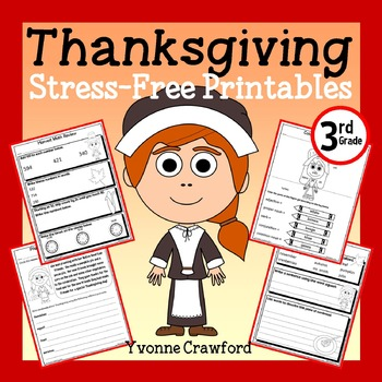 Thanksgiving NO PREP Printables - Third Grade Common Core Math and Literacy