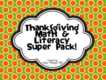 Thanksgiving Math and Literacy Centers and Activity Pages
