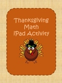 Thanksgiving Webquest Math iPad Activity