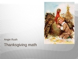 Thanksgiving Math powerpoint Ratios and Proportions