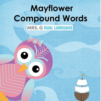 Thanksgiving Compound Words / Mayflower Center Activity