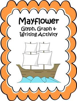 Thanksgiving Mayflower Glyph, Graph & Writing