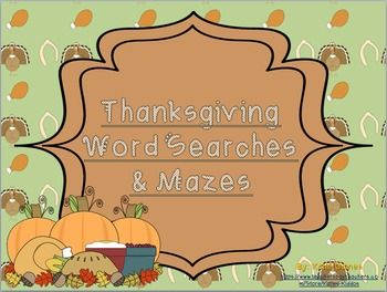 Thanksgiving Mazes and Word Searches!
