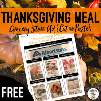 Thanksgiving Meal Grocery Store Ad {Cut & Paste} Life Skills Activity